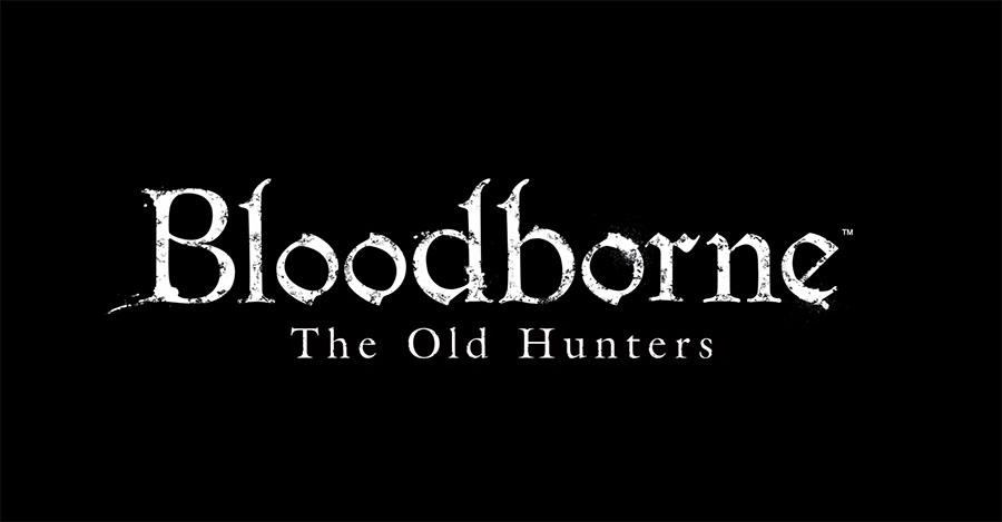 Bloodborne: The Old Hunters первое дополнение