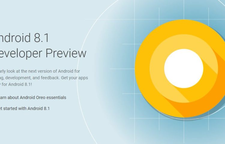 Android 8.1 Oreo Developer Preview доступен для Pixel и Nexus