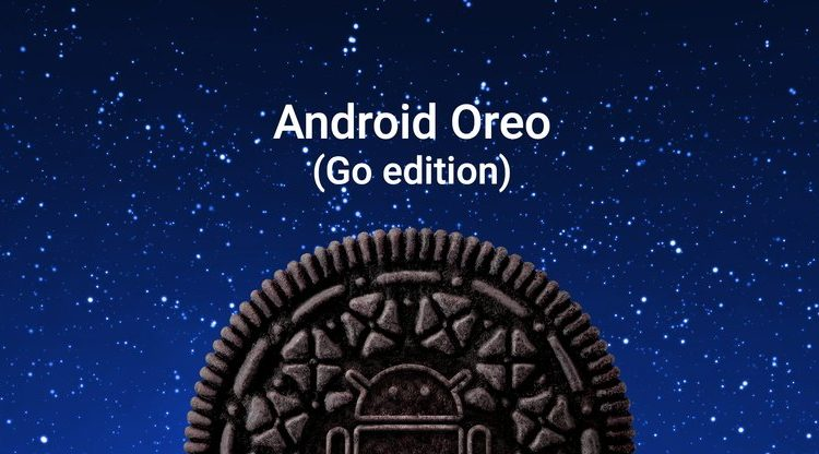 Android Go переименовали в Android Oreo (Go Edition) и готовят к запуску